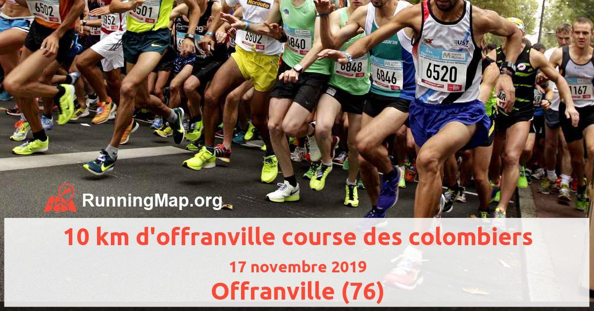 10 km d'offranville course des colombiers