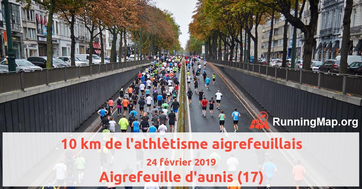 10 km de l'athlètisme aigrefeuillais