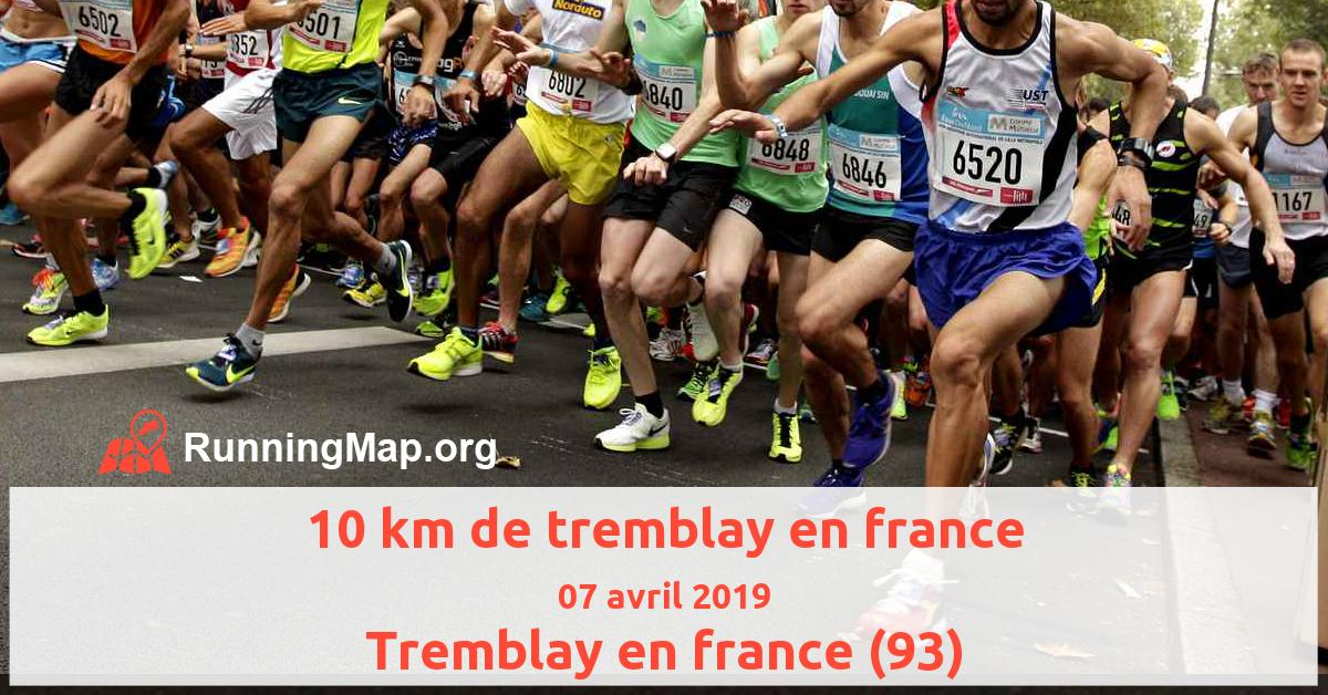 10 km de tremblay en france