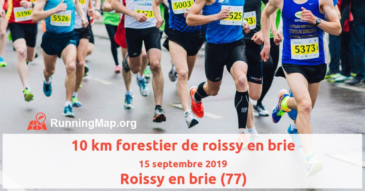 10 km forestier de roissy en brie