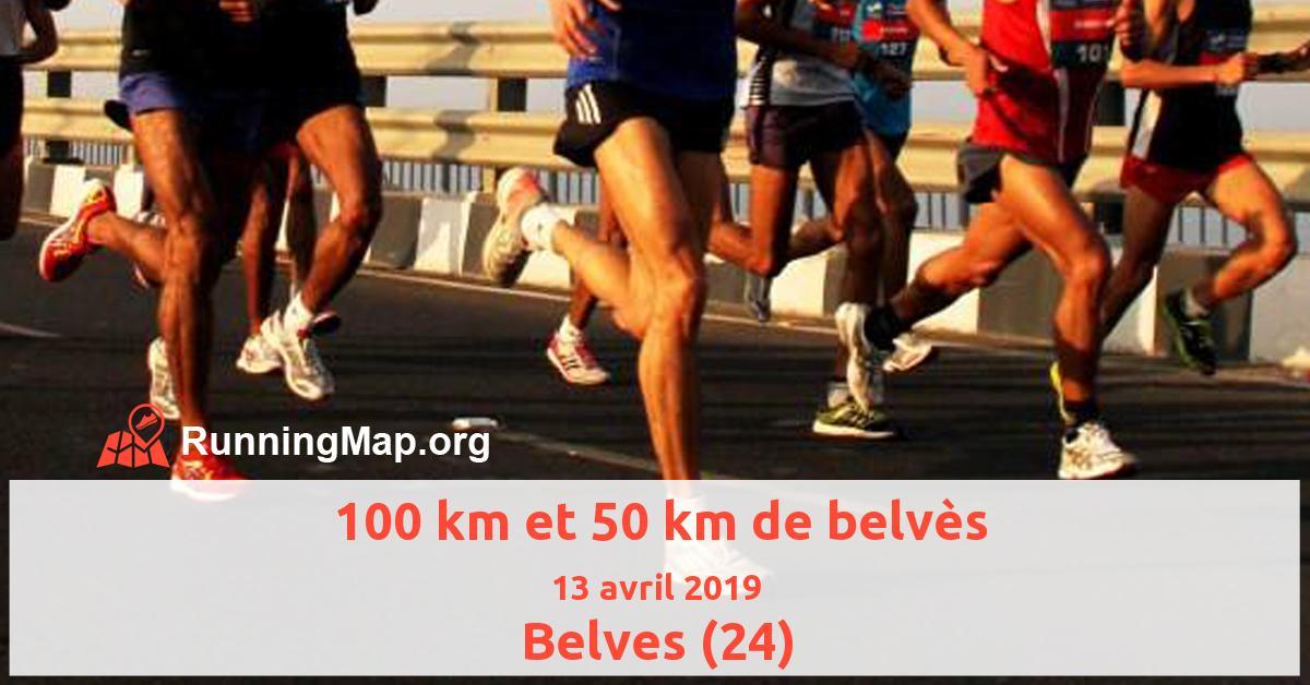 100 km et 50 km de belvès