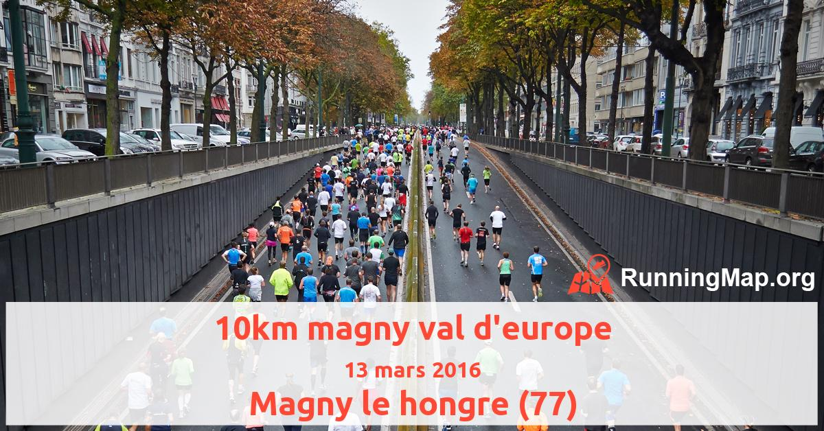 10km magny val d'europe
