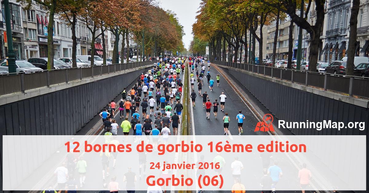12 bornes de gorbio 16ème edition
