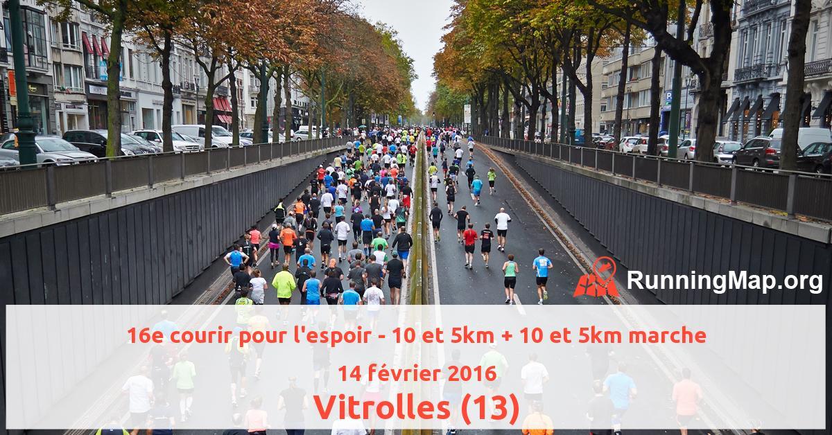 16e courir pour l'espoir - 10 et 5km + 10 et 5km marche
