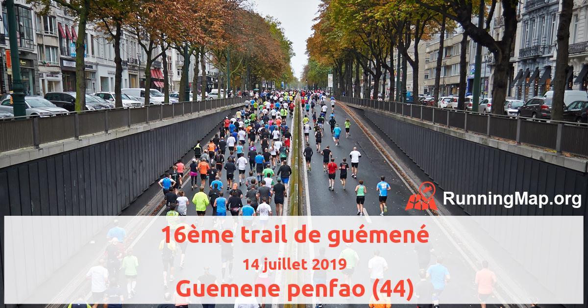16ème trail de guémené