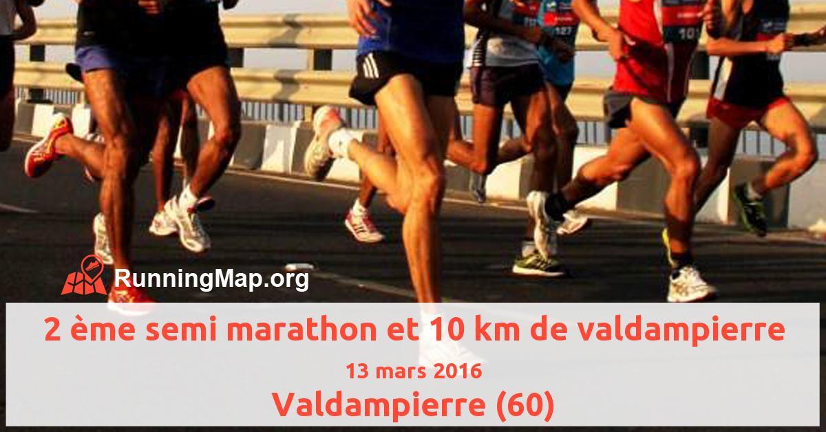 2 ème semi marathon et 10 km de valdampierre