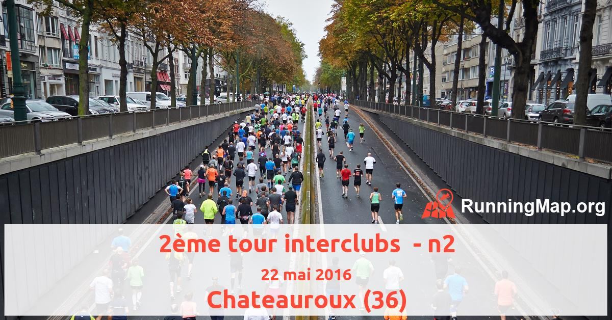 2ème tour interclubs  - n2