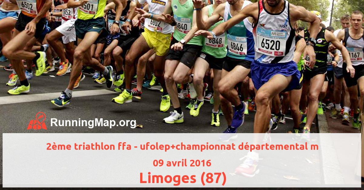 2ème triathlon ffa - ufolep+championnat départemental m