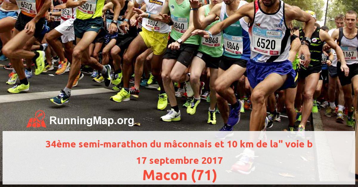 34ème semi-marathon du mâconnais et 10 km de la voie b