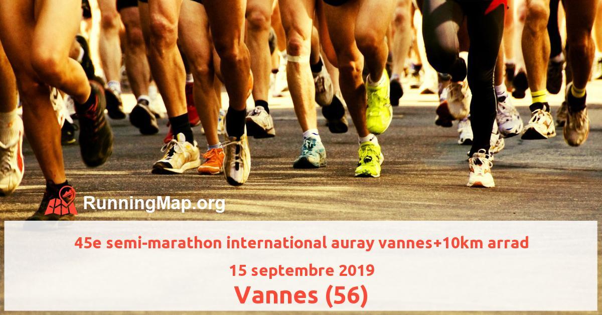 45e semi-marathon international auray vannes+10km arrad