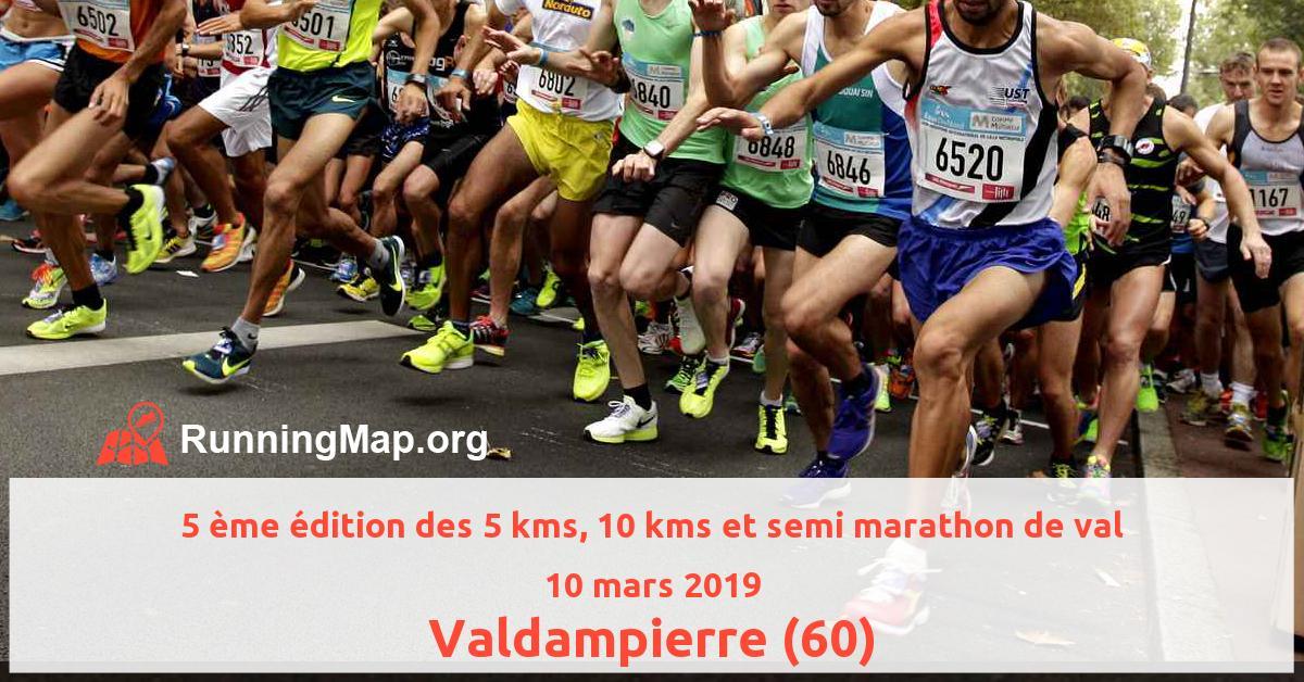 5 ème édition des 5 kms, 10 kms et semi marathon de val
