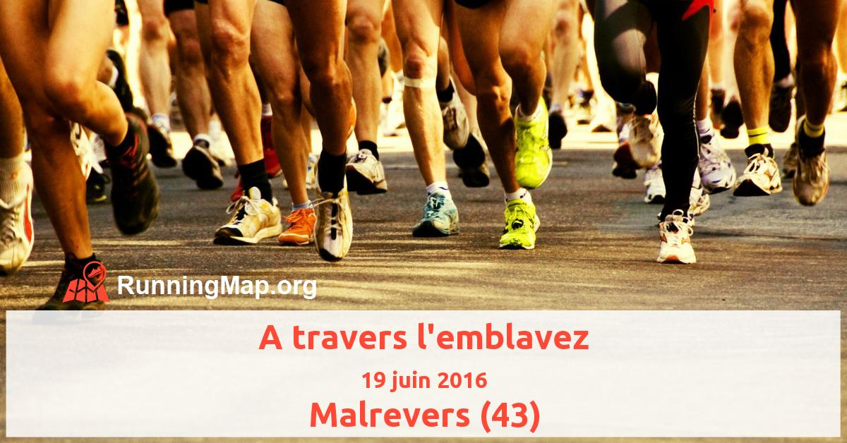 A travers l'emblavez