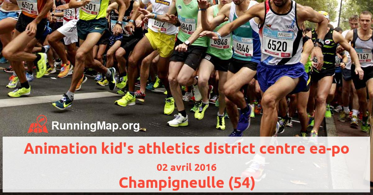 Animation kid's athletics district centre ea-po