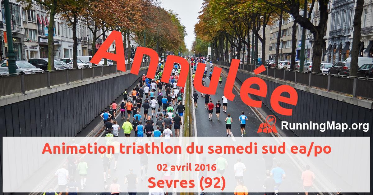 Animation triathlon du samedi sud ea/po