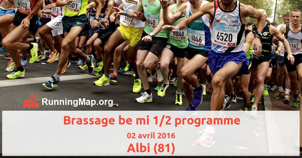 Brassage be mi 1/2 programme