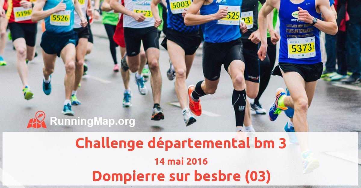 Challenge départemental bm 3
