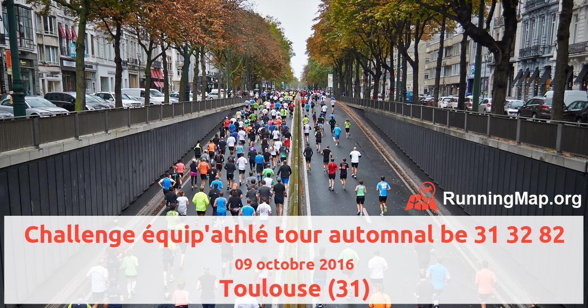 Challenge équip'athlé tour automnal be 31 32 82