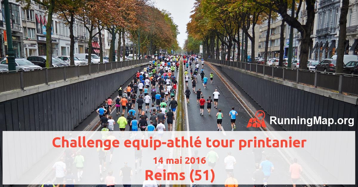 Challenge equip-athlé tour printanier