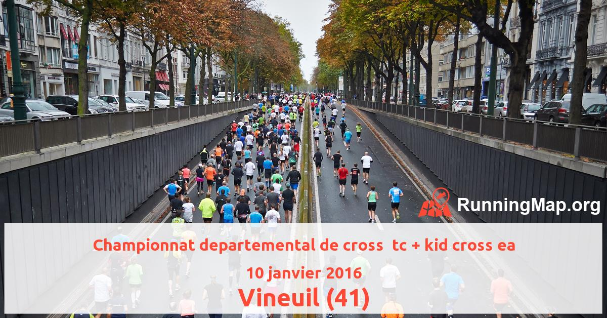 Championnat departemental de cross  tc + kid cross ea