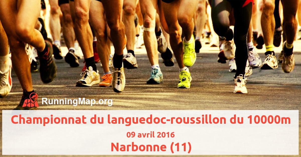 Championnat du languedoc-roussillon du 10000m