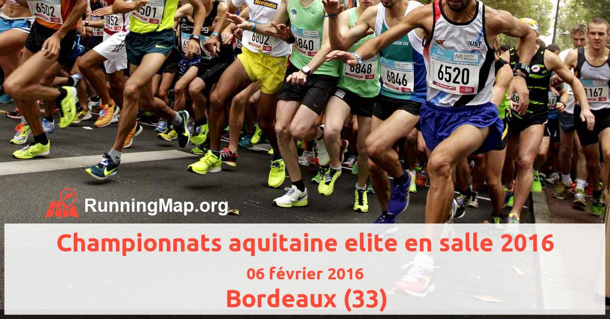 Championnats aquitaine elite en salle 2016