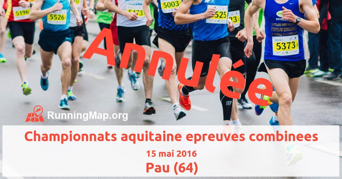 Championnats aquitaine epreuves combinees