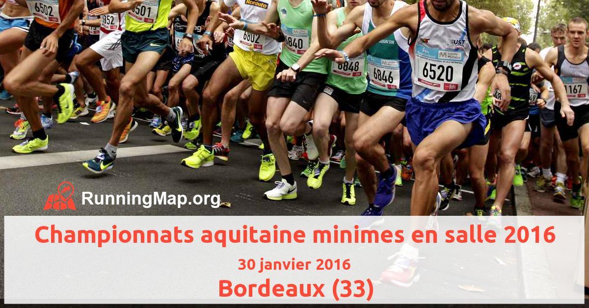 Championnats aquitaine minimes en salle 2016