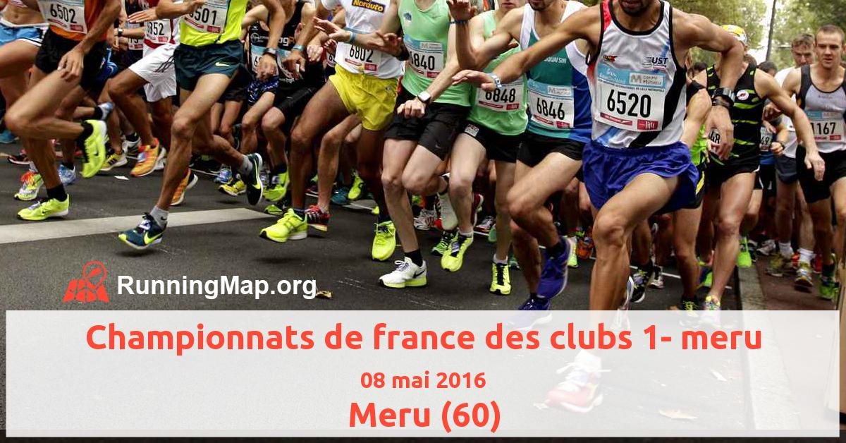 Championnats de france des clubs 1- meru
