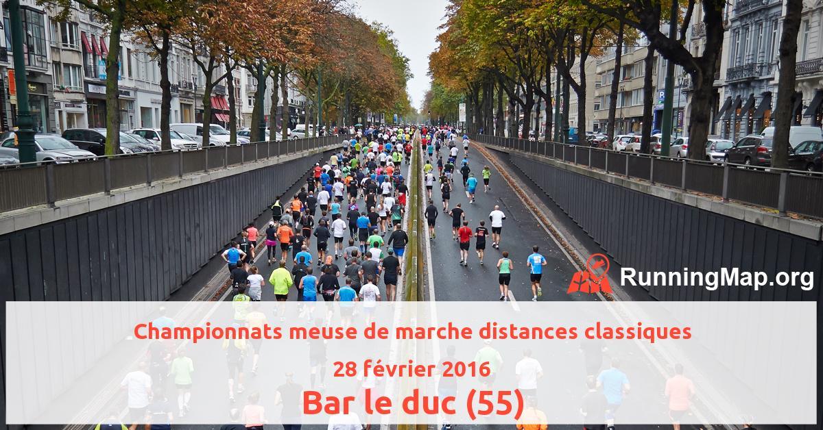 Championnats meuse de marche distances classiques