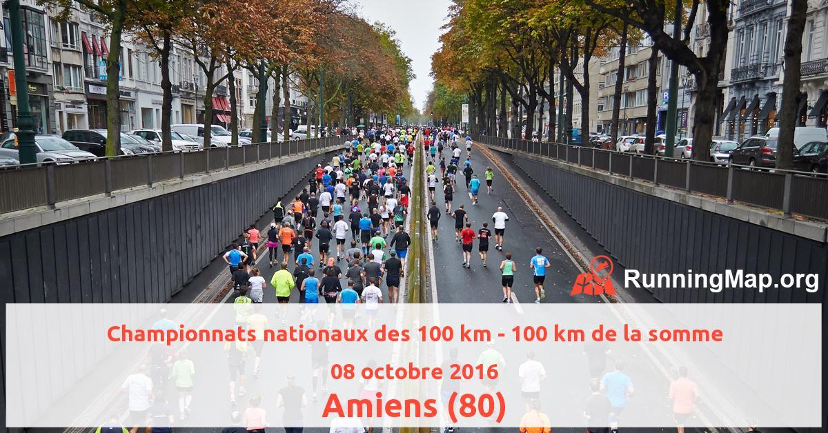 Championnats nationaux des 100 km - 100 km de la somme
