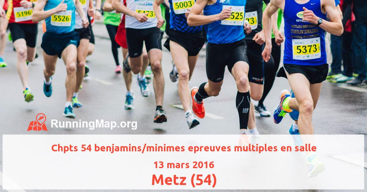 Chpts 54 benjamins/minimes epreuves multiples en salle