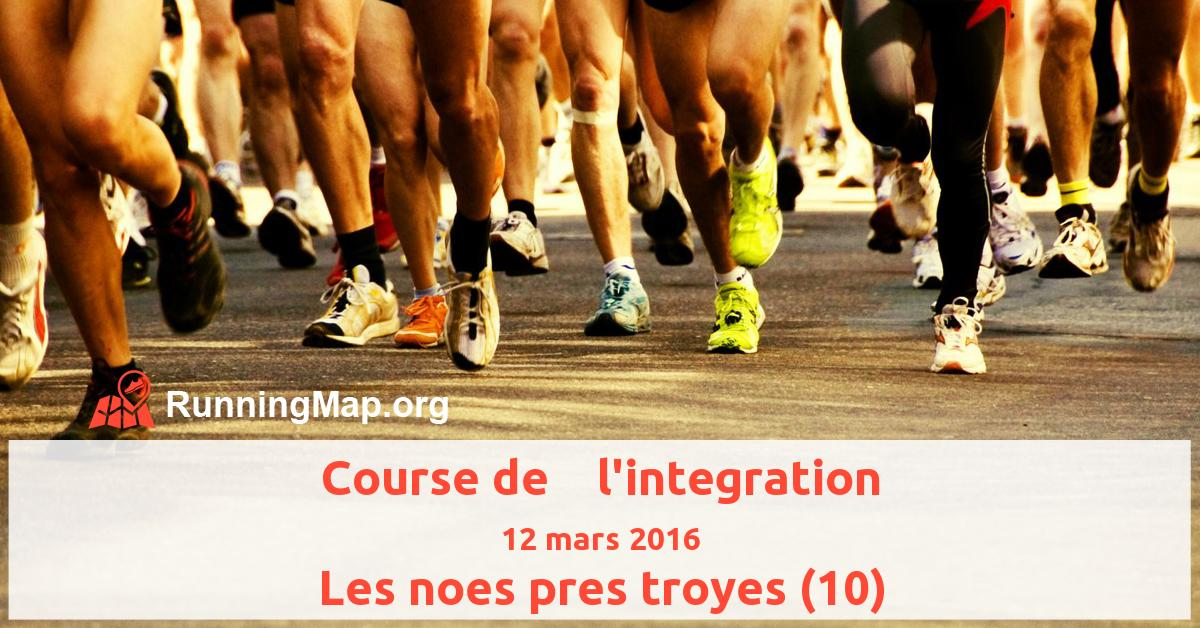 Course de    l'integration