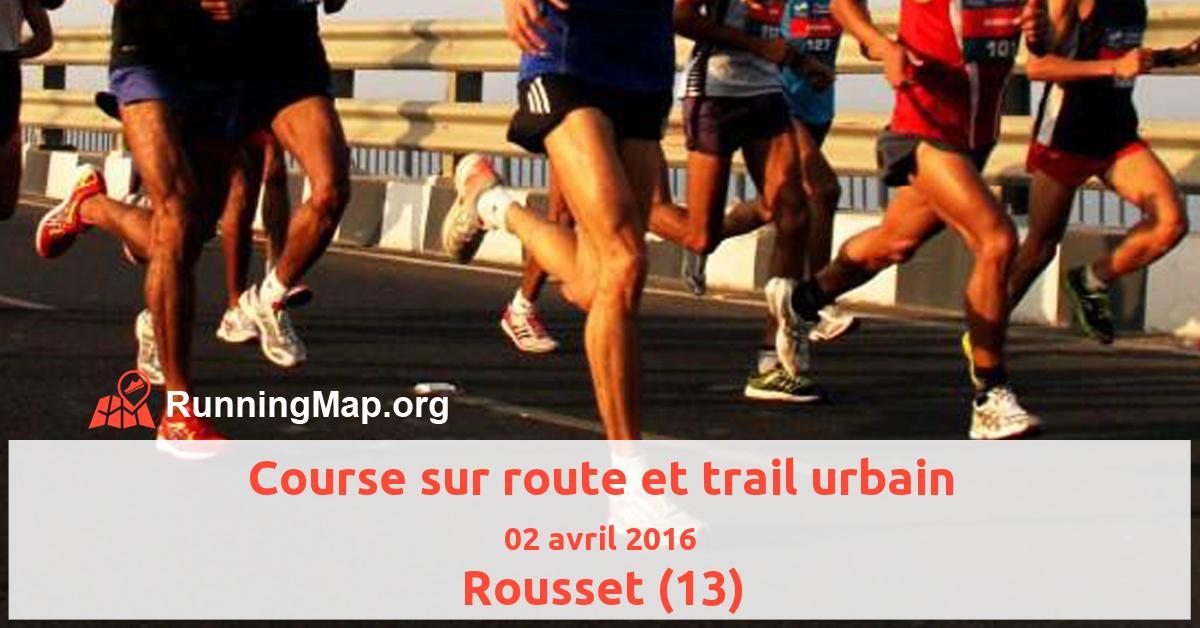 Course sur route et trail urbain