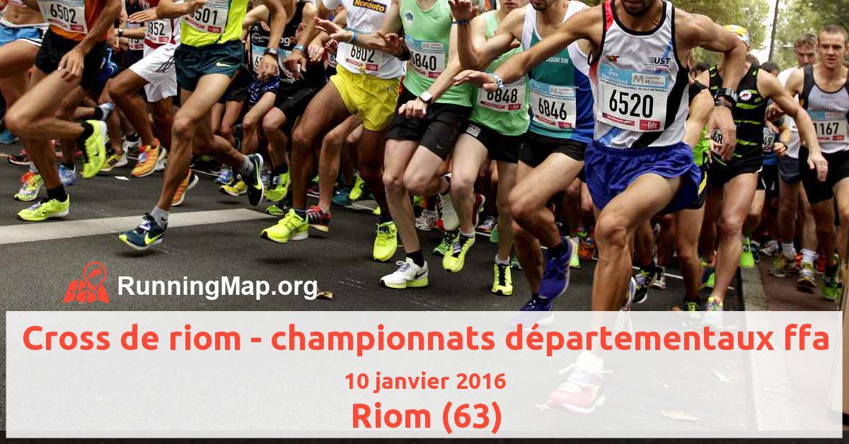 Cross de riom - championnats départementaux ffa