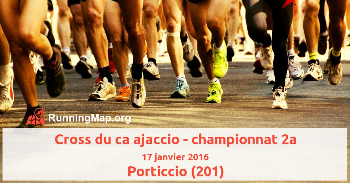 Cross du ca ajaccio - championnat 2a
