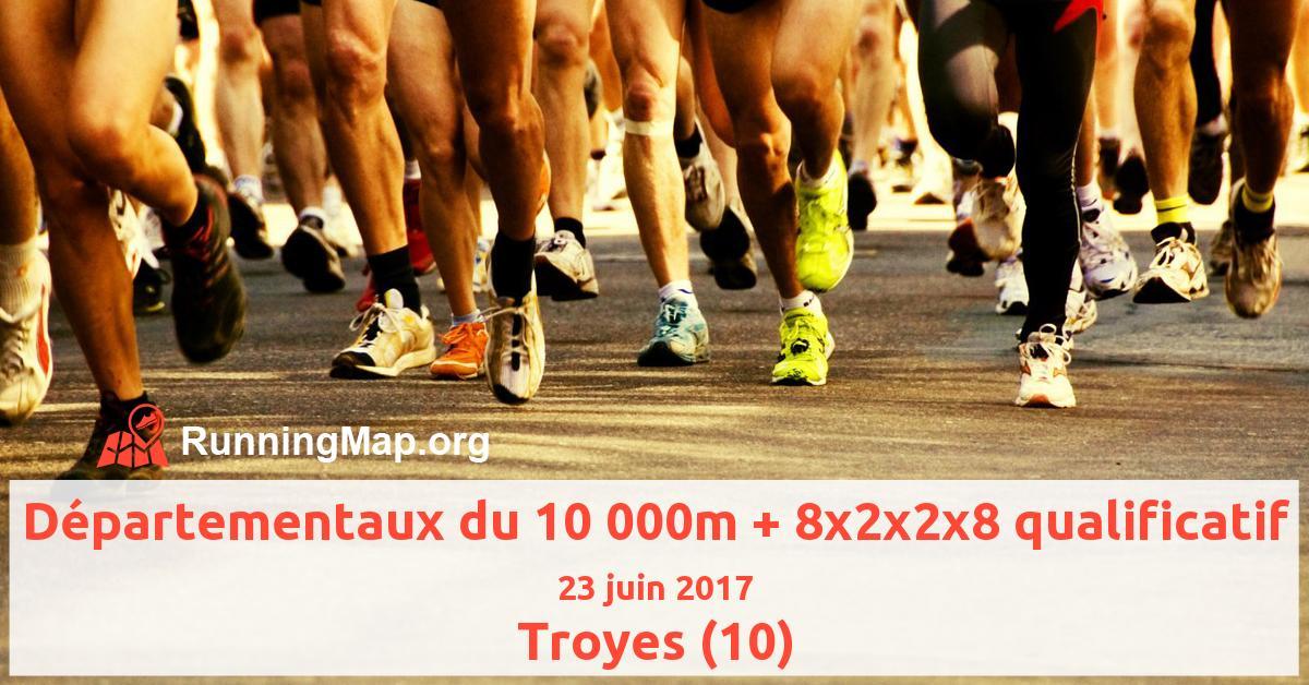 Départementaux du 10 000m + 8x2x2x8 qualificatif