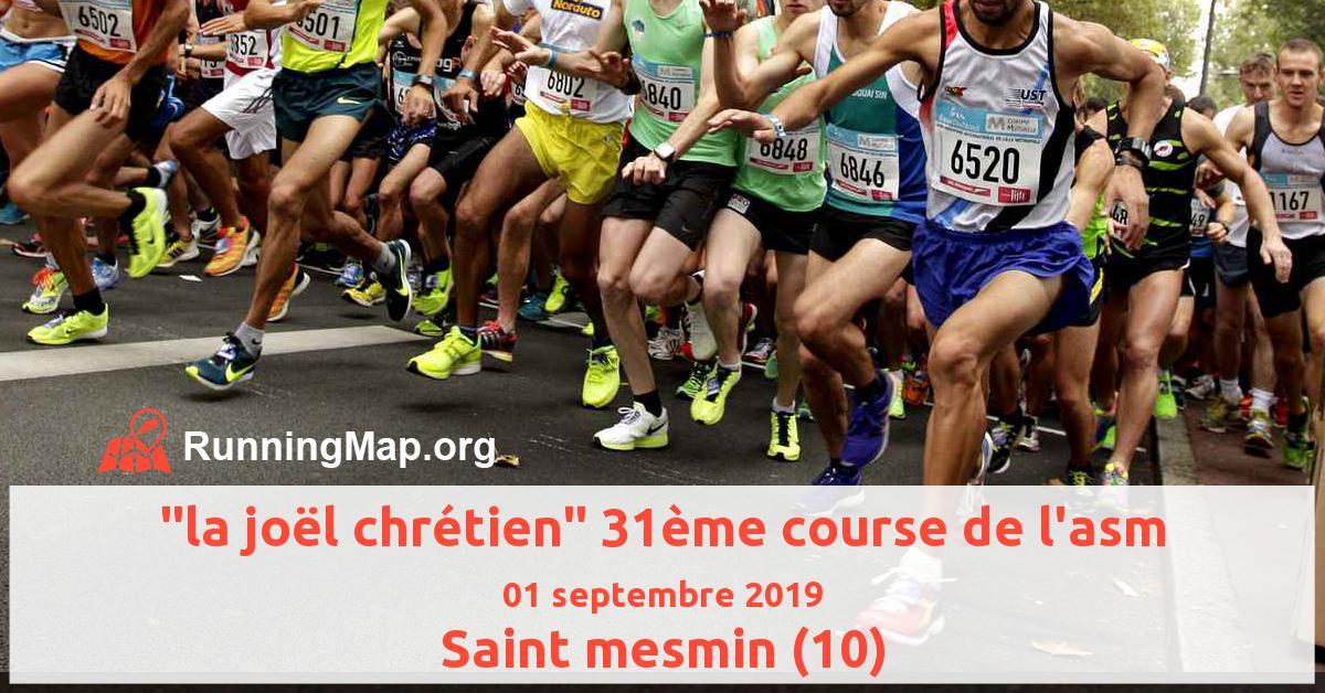 la joël chrétien 31ème course de l'asm