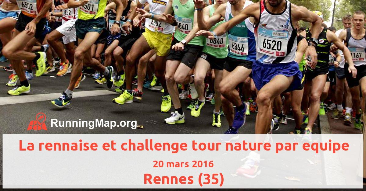 La rennaise et challenge tour nature par equipe