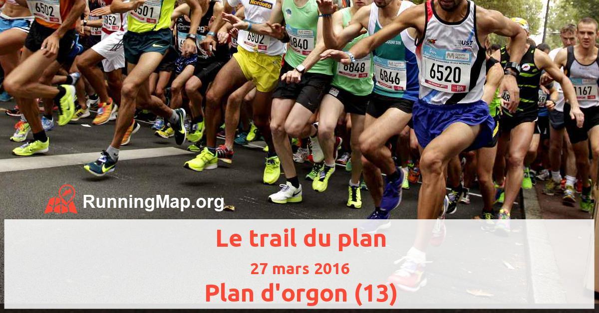 Le trail du plan