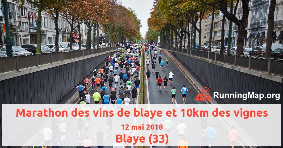Marathon des vins de blaye et 10km des vignes