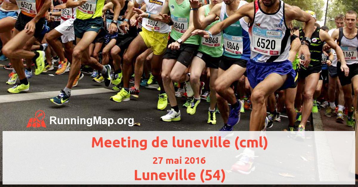 Meeting de luneville (cml)