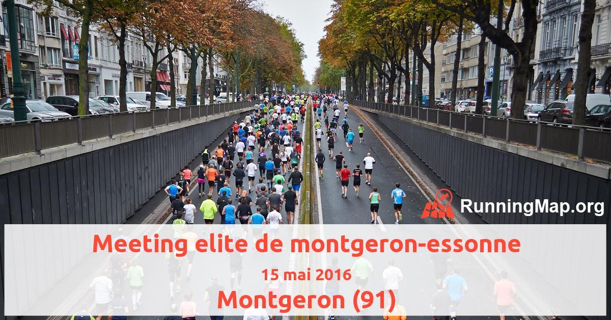 Meeting elite de montgeron-essonne