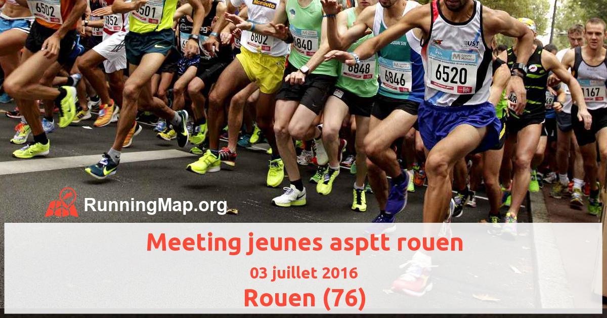 Meeting jeunes asptt rouen