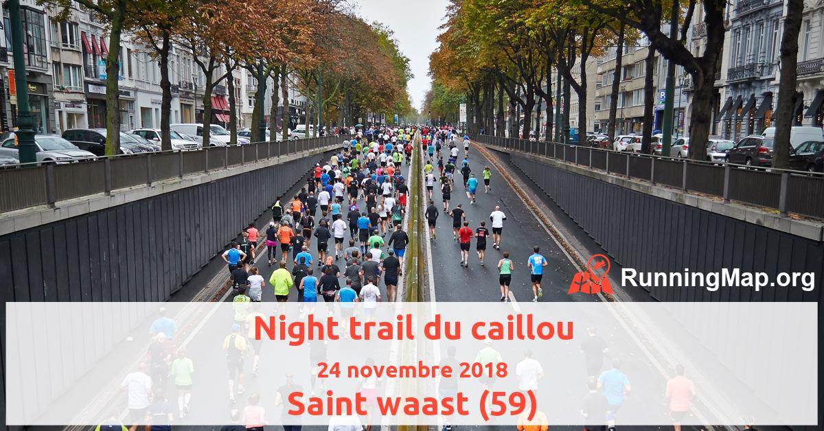 Night trail du caillou