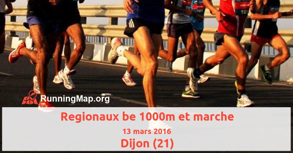 Regionaux be 1000m et marche