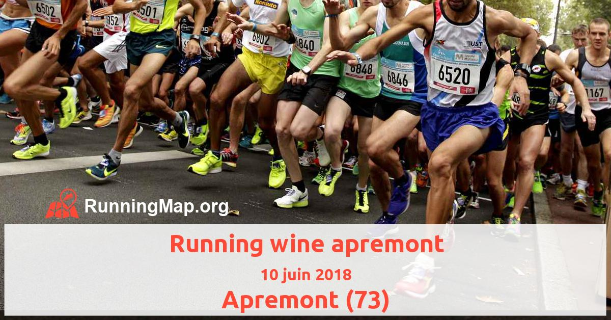 Running wine apremont