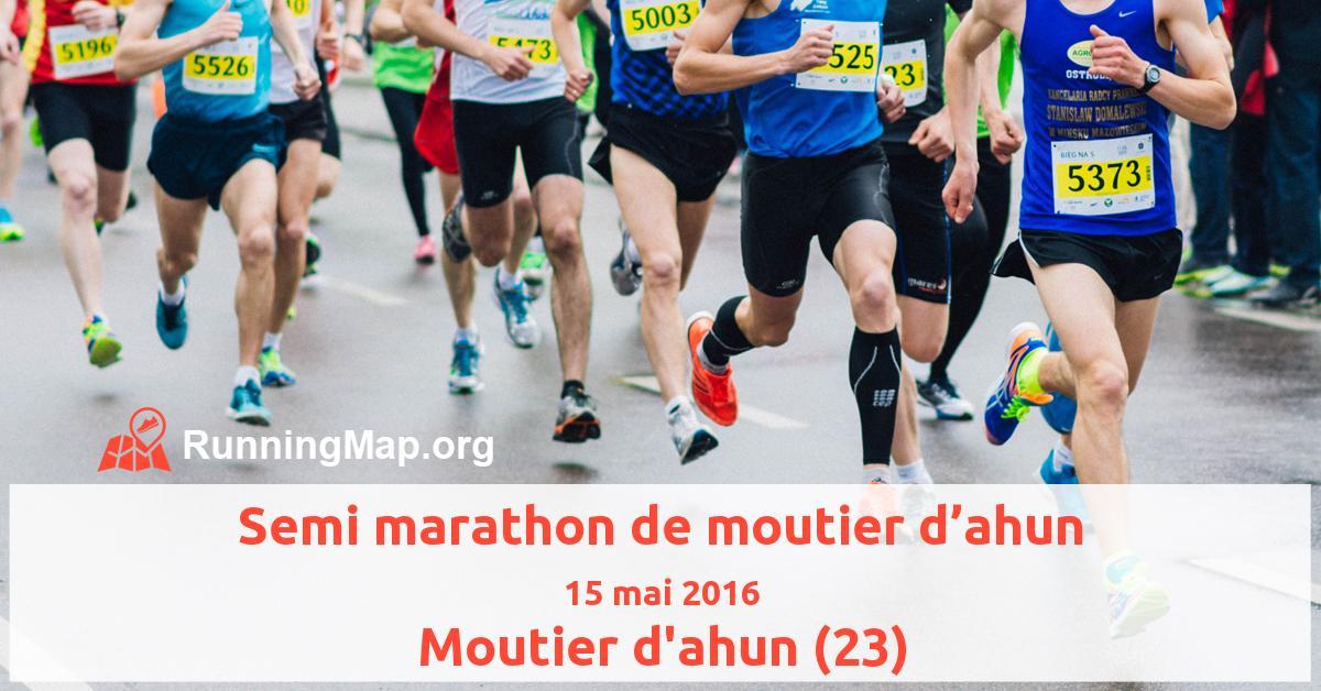 Semi marathon de moutier d'ahun