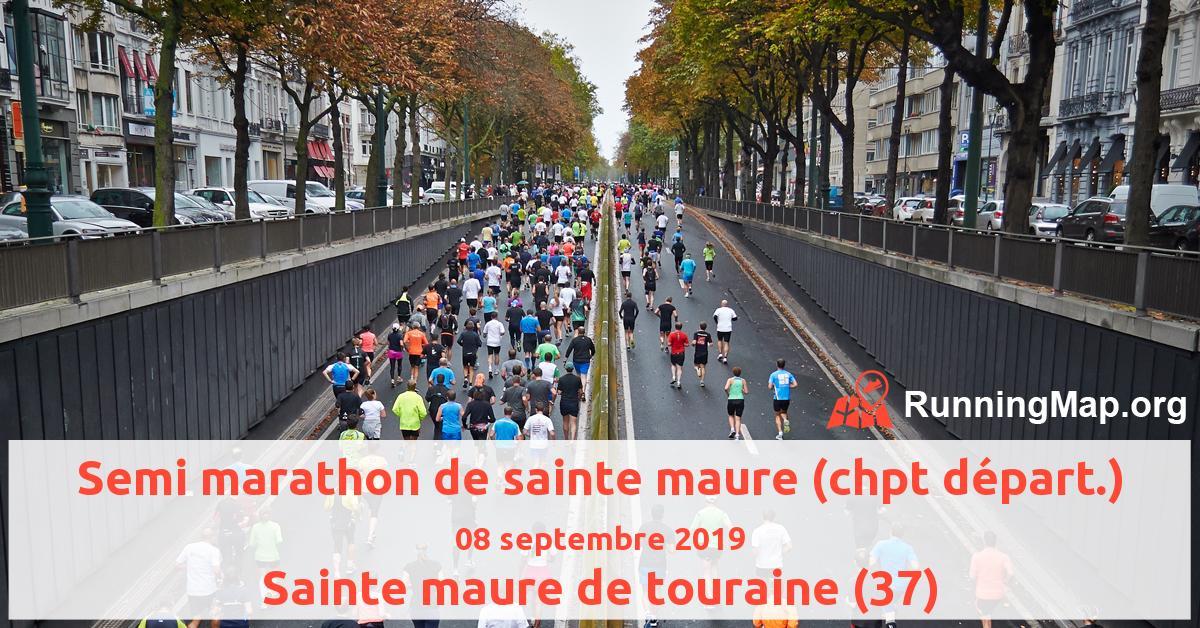Semi marathon de sainte maure (chpt départ.)