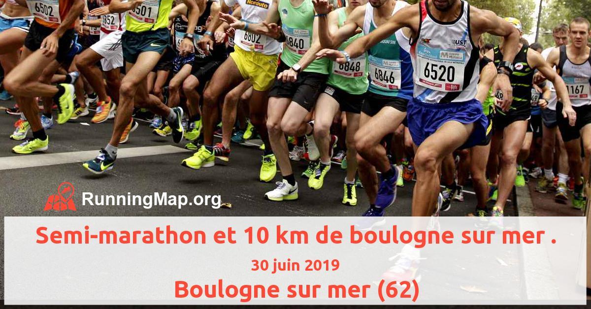 Semi-marathon et 10 km de boulogne sur mer .