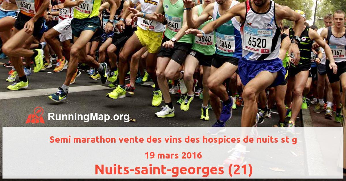 Semi marathon vente des vins des hospices de nuits st g